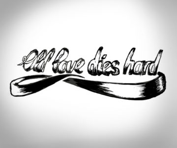 Old love dies hard